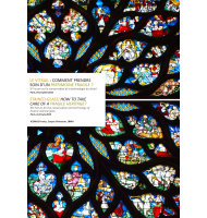 Le vitrail : comment prendre soin d'un patrimoine fragile ? / Stained-glass: how to take care of a fragile heritage?